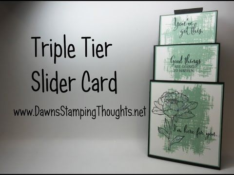 Triple Tier Slider card using Stampin'Up! products with Dawn - YouTube