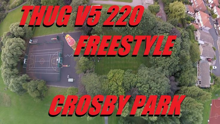 THE THUG V5 220 IS ALIVE - FPV - FREESTYLE - CROSBY PARK