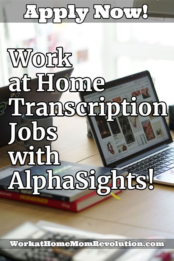 Work At Home Transcriptionist Jobs With Alphasights With Images