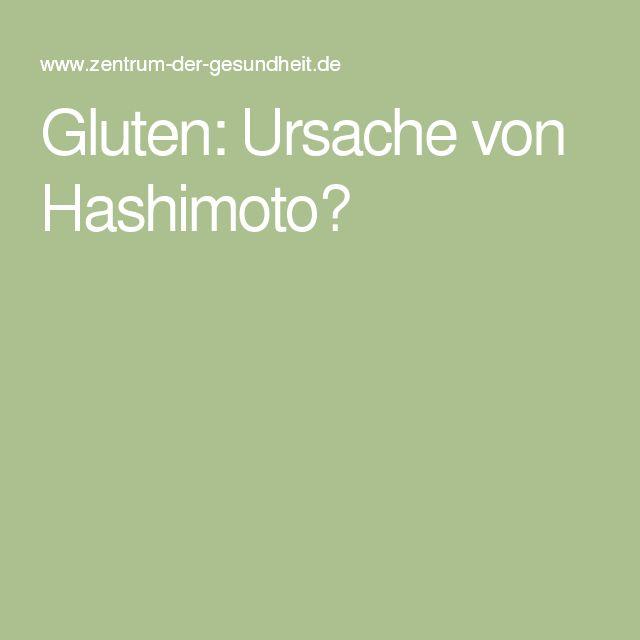 Gluten: Ursache von Hashimoto?