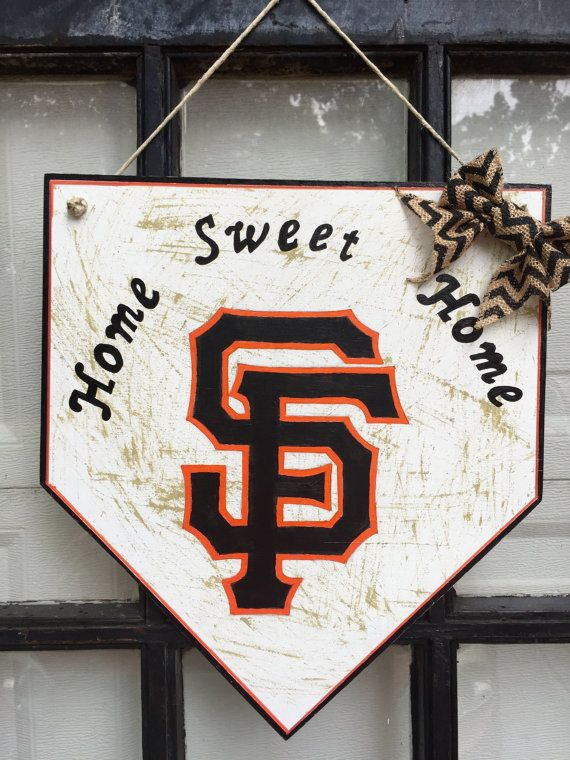 San Francisco Giants home plate sign, San Francisco home sweet home, San Francisco Giants front door sign, Giants decor, Giants fan