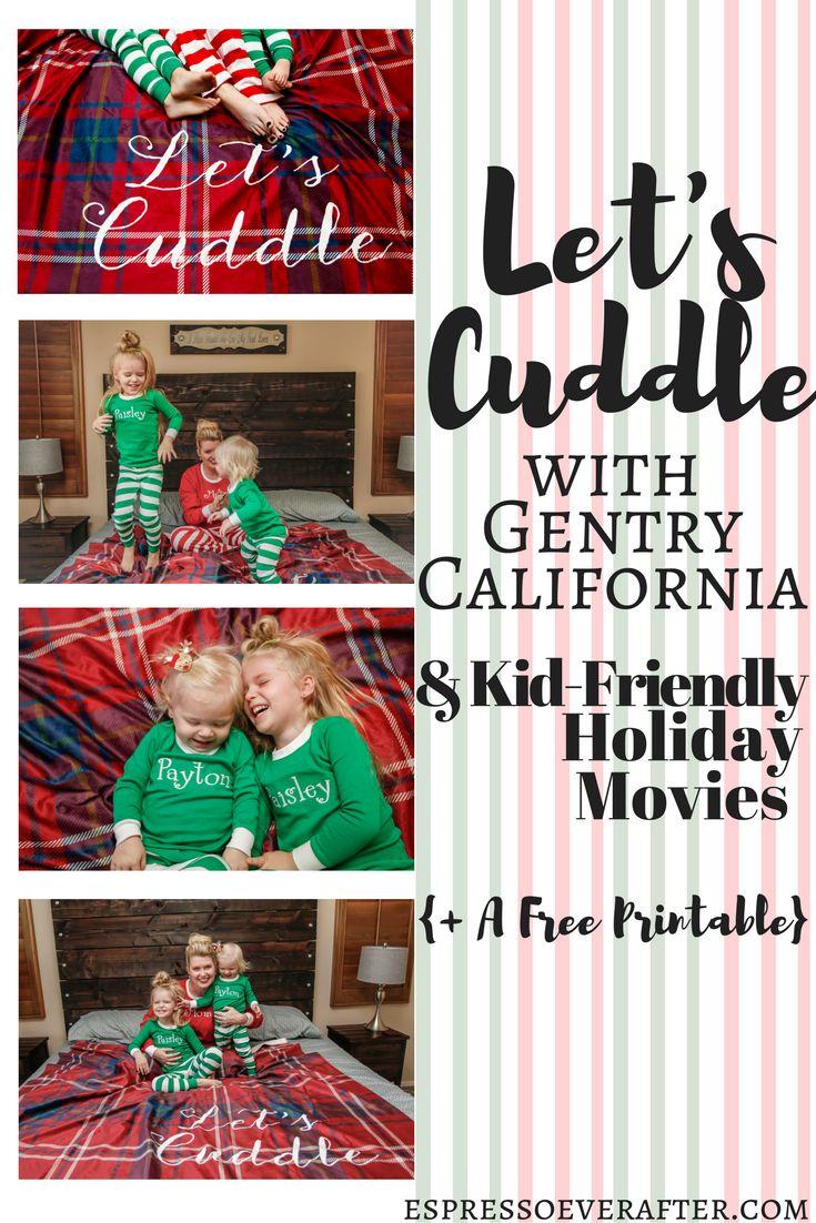 Let's Cuddle with Gentry California & Kid Friendly Holiday Movies - Christmas Movies - FREE PRINTABLE - Holiday Pajamas - Personalized PJs - monograms - gentry california - shutter fly - let's cuddle - snuggle - christmas - decor - kids fashion - espressoeverafter.com