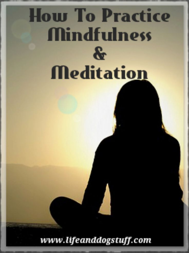 How To Practice Mindfulness And Meditation. #blogger #blog