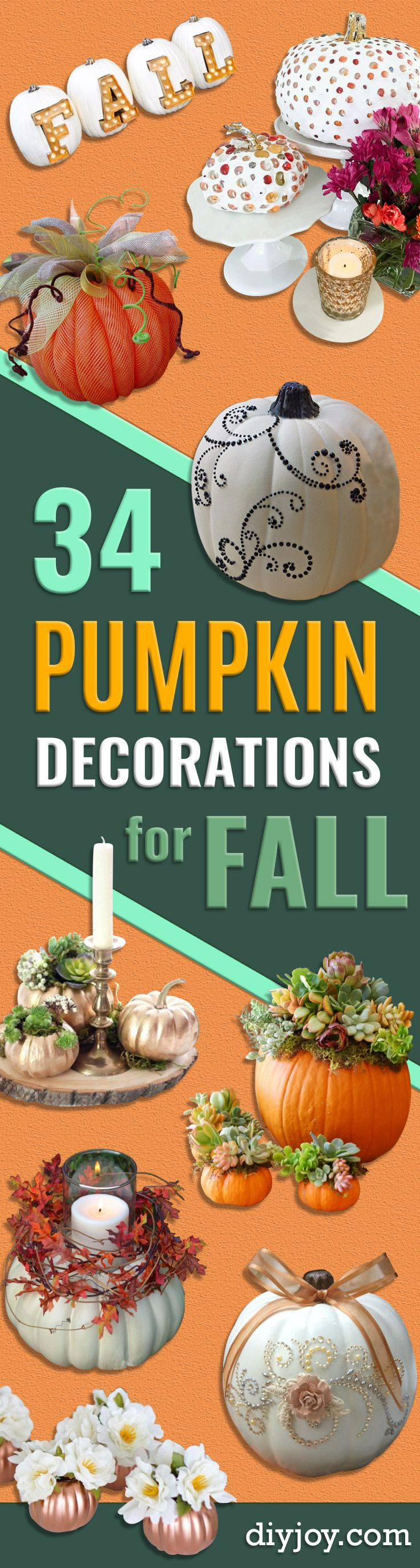 34 Pumpkin Decorations For Fall - Easy DIY   Pumpkin Decor Ideas for Home, Yard, Outdoors - Cool Pumpkin   Decorating Ideas for Adults and Kids Party, Creative Crafts   With Paint, Glitter and No Carve Projects for Halloween   http://diyjoy.com/pumpkin-decorations-fall