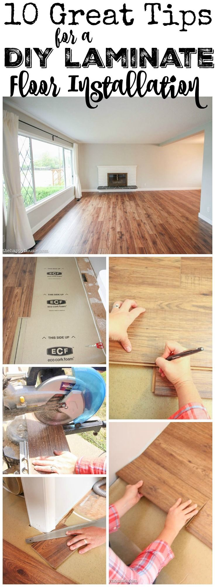 10 Great Tips for a DIY Laminate Floor Installation at thehappyhousie.com