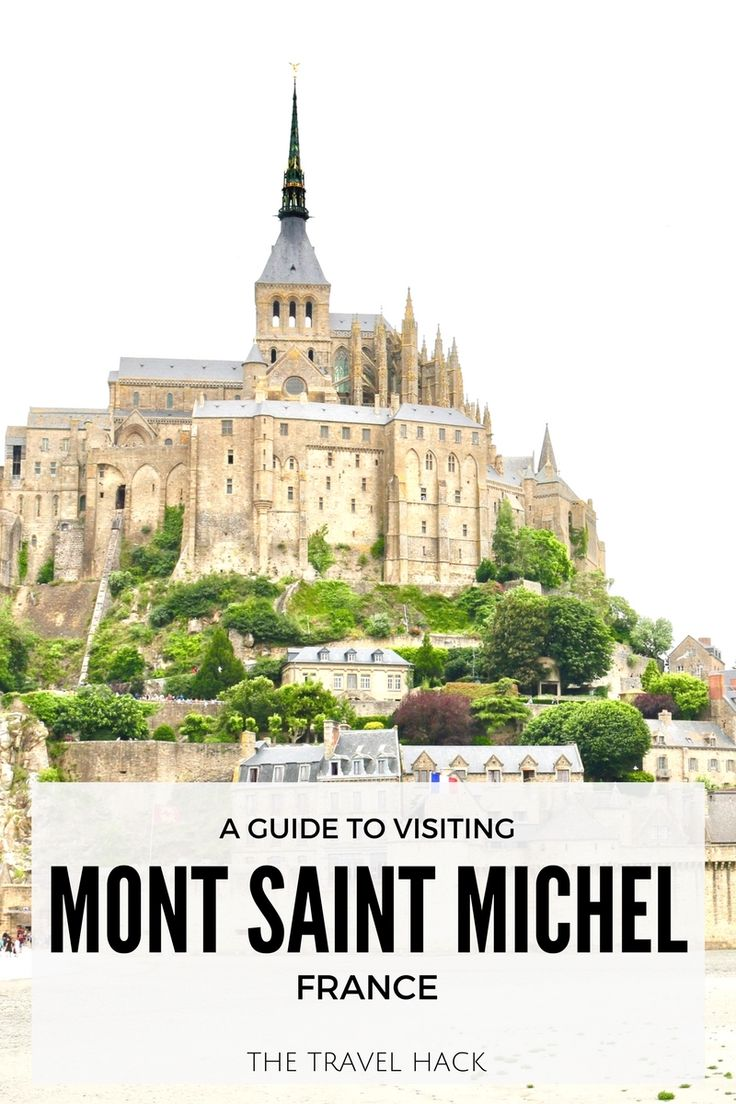 A Mini Guide to Mont Saint Michel: A real life Harry Potter town!