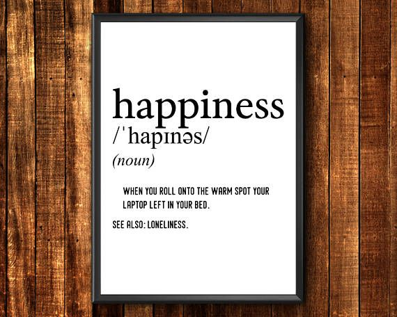 Happiness Definition Print  Definition Print  Happiness