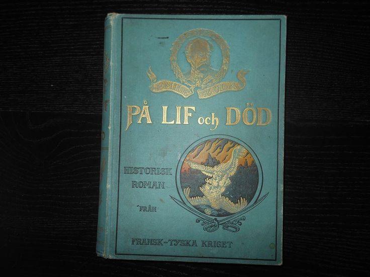 På Lif och Död Historisk roman från fransk-tyska kriget 1899
