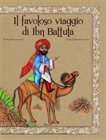 """""""Il favoloso viaggio di Ibn Battuta"""" – I libri per bambini in uscita a febbraio su Libri al Quadrotto"""