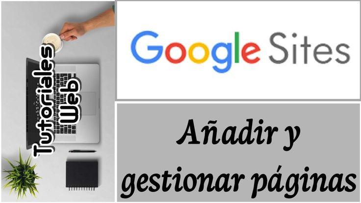 Google Sites Nuevo 2017 - Añadir y gestionar páginas (español)