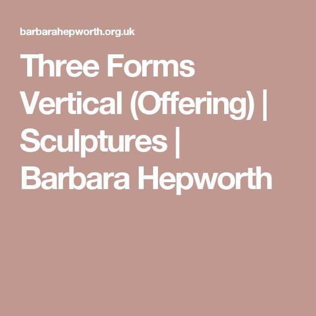 Three Forms Vertical (Offering)   Sculptures   Barbara Hepworth
