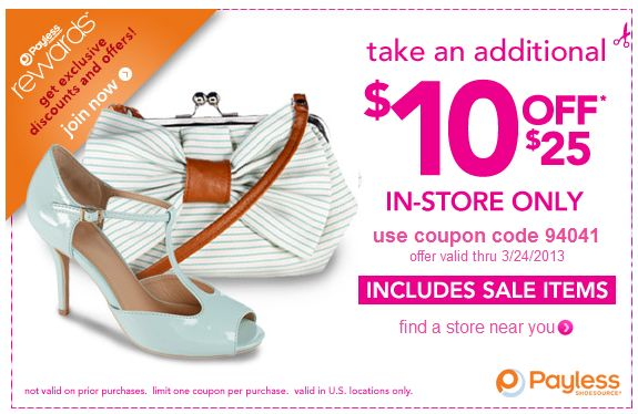PAYLESS SHOE SOURCE $$ Reminder: Coupon for $10/$25 Purchase (Expires 3/24)!