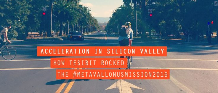 In September 2016, Vasiliki Ntampasi of Tesibit landed in Silicon Valley for the first time ever. To find out how the team rocked the #MetavallonUSMission2016, read on! #blogpost #TheAccelerator2016