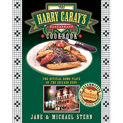 The Harry Caray's Restaurant Cookbook: The Official Home Plate of the Chicago Cubs * See this great product.