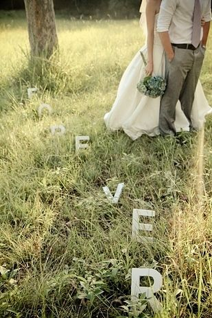 Spell something out in the grass with simple letters you can buy at any craft store. | 31 Impossibly Romantic Wedding Ideas