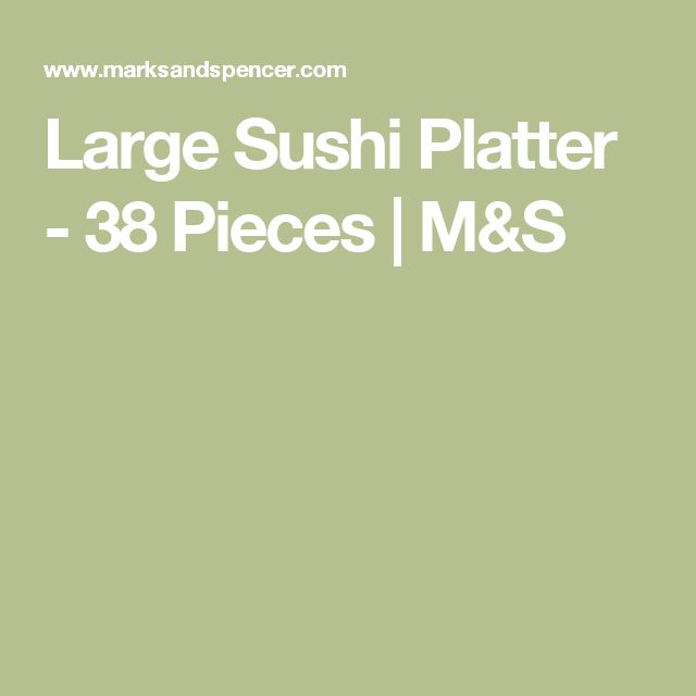 Large Sushi Platter - 38 Pieces | M&S
