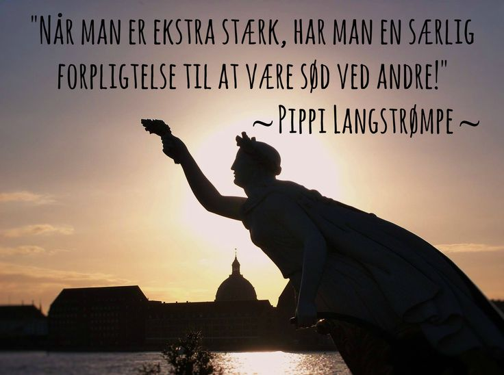 Grin And Bare It Quotes: Vise Ord Fra Pippi Langstrømpe #Danskecitater #citater