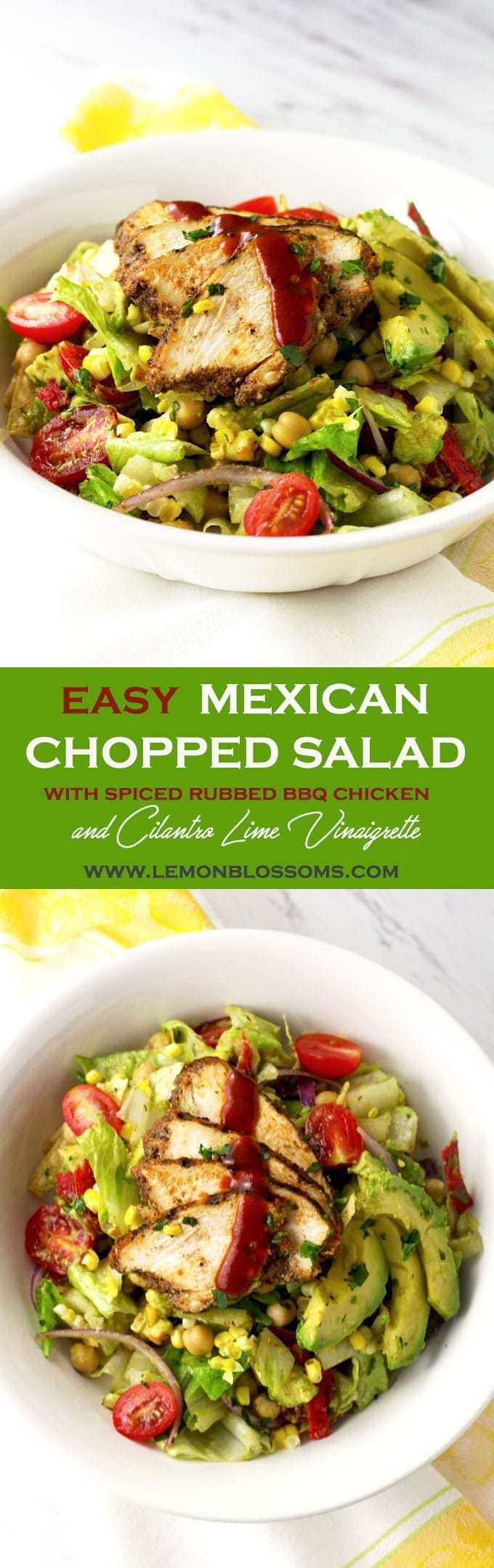 This Easy Mexican Chopped Salad is pure perfection! Avocado, Corn, Tomatoes and Chickpeas are tossed with the easiest Cilantro Lime Vinaigrette and topped with bold and flavorful Spiced Rubbed BBQ Chicken and crunchy Tortilla Strips! Salad perfection!