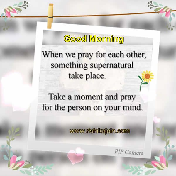 Good Morning Quote Statuswhen We Pray For Each Other