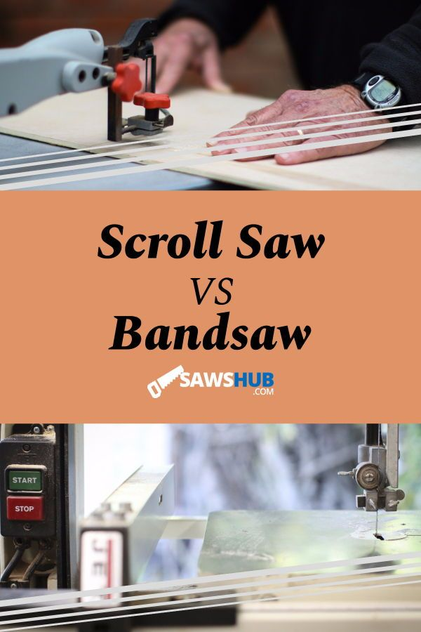 Band Saw Vs Scroll Saw