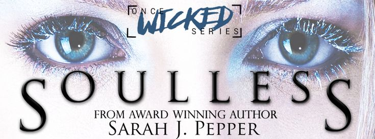 Book-o-Craze: Cover Reveal -- Soulless (Once Wicked Series #1) b...
