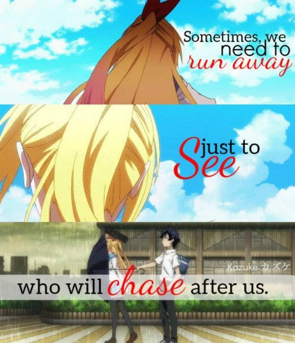 And i know for a fact that my kids would be the only ones chasing after me....my husband wouldn't even notice I'm goneAnime: Nisekoi