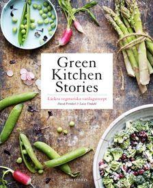 Green kitchen stories : läckra vegetariska vardagsrecept (Inbunden)