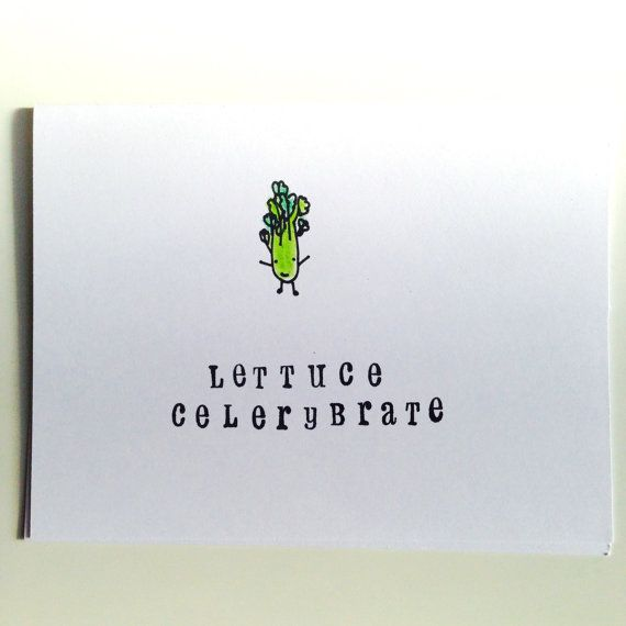 Cute Punny Handmade Birthday or Graduation or Celebration Card ' lettuce celerybrate ' by Party Tranimal  available on Etsy for $5