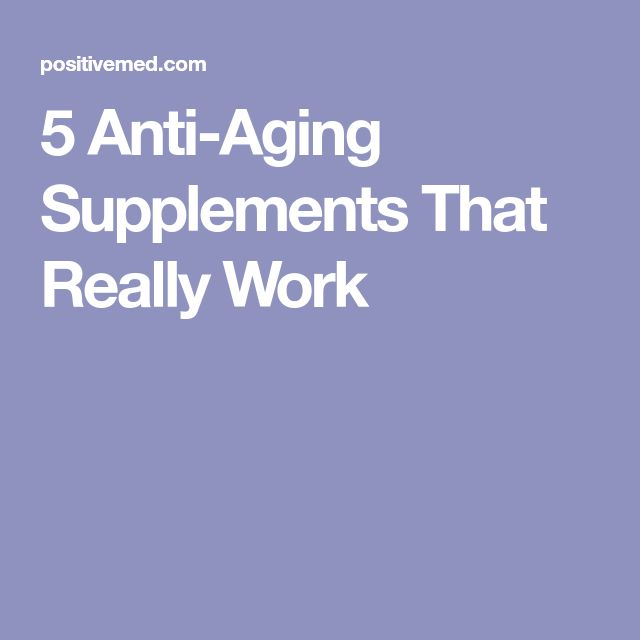 5 Anti-Aging Supplements That Really Work #antiagingproductsthatwork