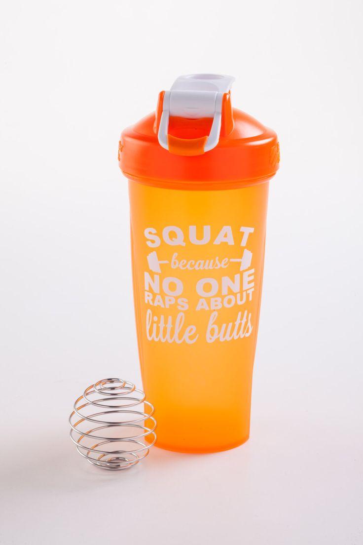 Squat Because No One Raps About Little Butts Blender Bottle/Shaker Bottler/Protein Bottle by WilliamAndNoelle on Etsy https://www.etsy.com/listing/456117644/squat-because-no-one-raps-about-little