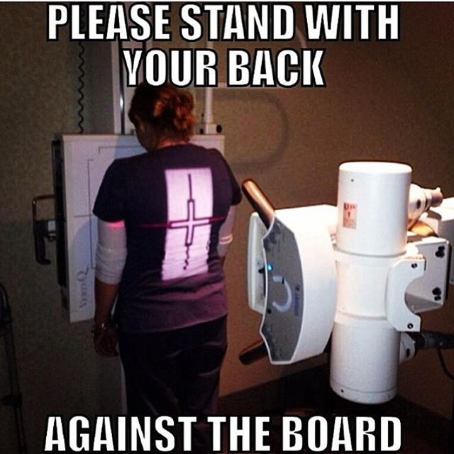 Happy RAD tech week to my fellow X-ray techs!!! This is seriously a daily occurrence... I think patients brains turn off once they get in the room! Makes me laugh (in my head) every time!! #radtechweek #xrayhumor