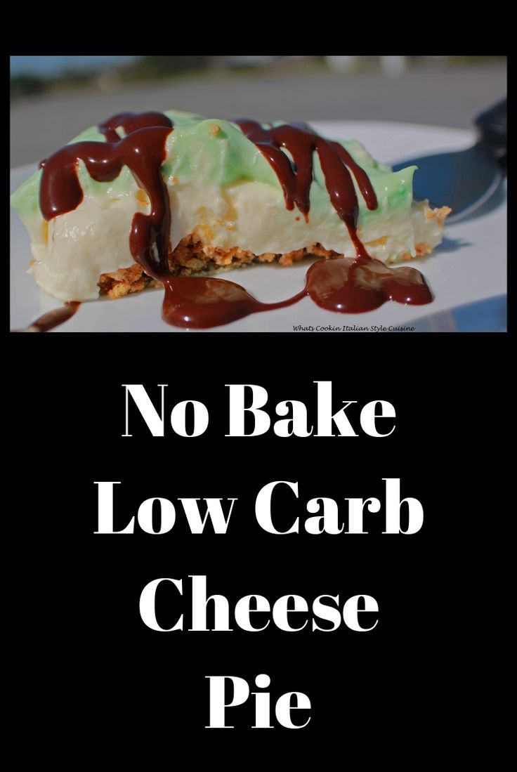No Bake Low Carb Cheese Pie #stpatricksday #stpatricksday food #green #chocolate #coconut #dessert #cheese #cheesecake #oatmeal #recipe #recipes #food #eating #nobake