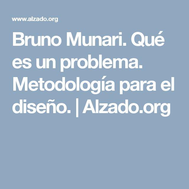 Bruno Munari. Qué es un problema. Metodología para el diseño. | Alzado.org