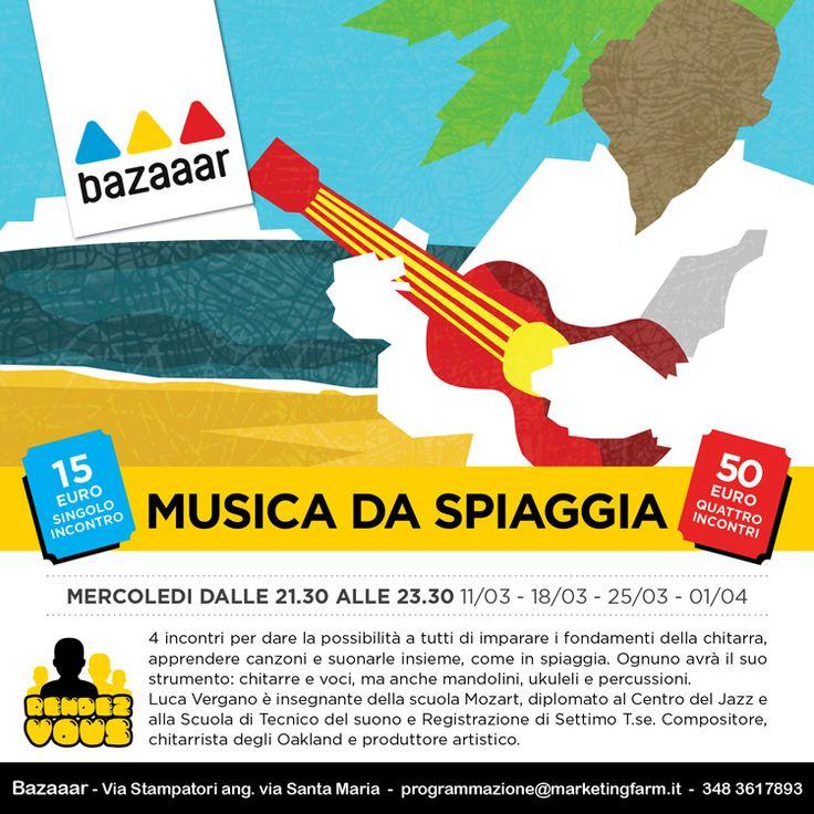 Quattro incontri per dare la possibilità a tutti di imparare i fondamenti della chitarra, apprendere canzoni e suonarle assieme, come in spiaggia. A cura di Luca Vergano www.bazaaar.it/rendez-vous/