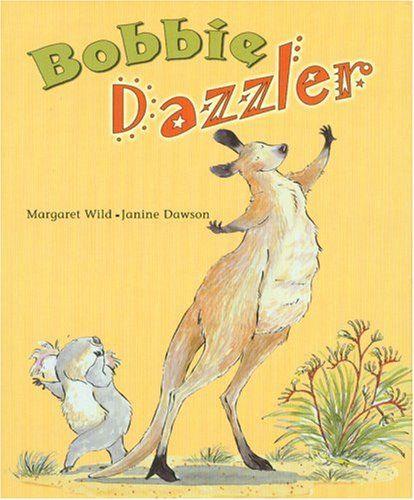 Bobbie Dazzler by Margaret Wild http://www.amazon.com/dp/1933605464/ref=cm_sw_r_pi_dp_eFQ6ub05TDF8M