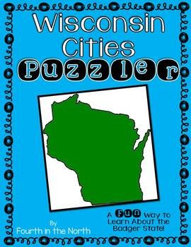 """Are you looking for a fun way to teach your students about Wisconsin geography? Try """"Wisconsin Cities Puzzler"""" for a great opportunity for students to think about cities all around the Badger State. This resource features 35 riddles about some of Wisconsin's cities with over 40 answers to the riddles, as well as an answer"""