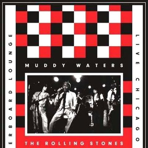 Muddy Waters & The Rolling Stones Live at The Checkerboard Lounge 1981 – Knick Knack Records