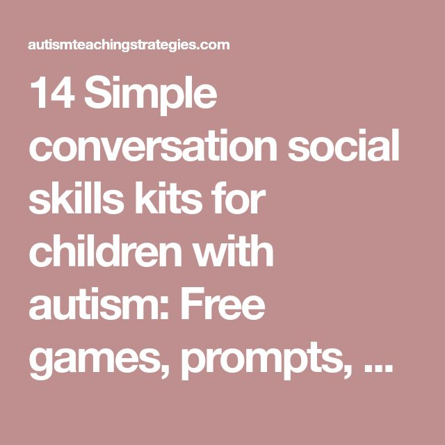 14 Simple conversation social skills kits for children with autism: Free games, prompts, worksheets, activities | AutismTeachingStrategies.com