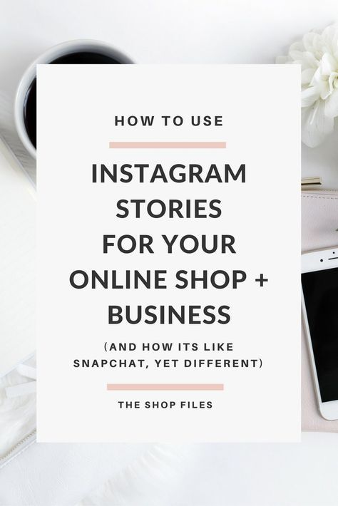 How to Use Instagram Stories for Business: Online Shop Owners