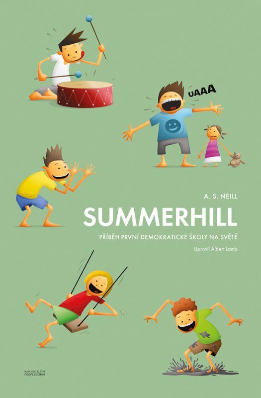 Summerhill - knížka o svobnodné škole, kterou by si měli přečíst opravdu všichni - UKÁZKA zde
