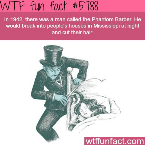 The Phantom Barber - CREEPY! ...WOW! Jus WOW!   ~WTF not-a-fun fact