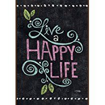 Toland Home Garden  Happy Life Chalkboard 12.5 x 18-Inch Decorative USA-Produced Double-Sided Garden Flag