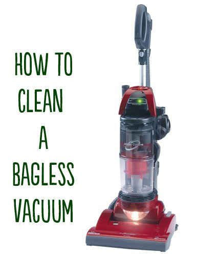 Bagless Vacuum | How To Clean (Almost) Anything And Everything