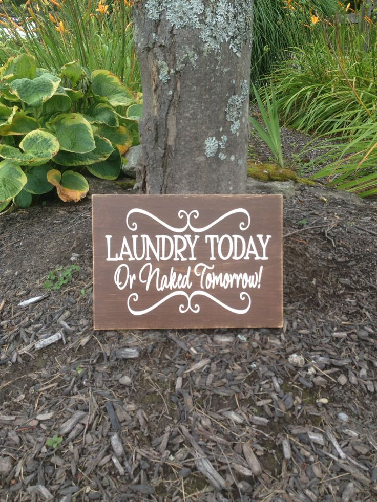 Laundry Today.....Or Naked Tomorrow Wood Board by CubaLakeCrafts, $20.00