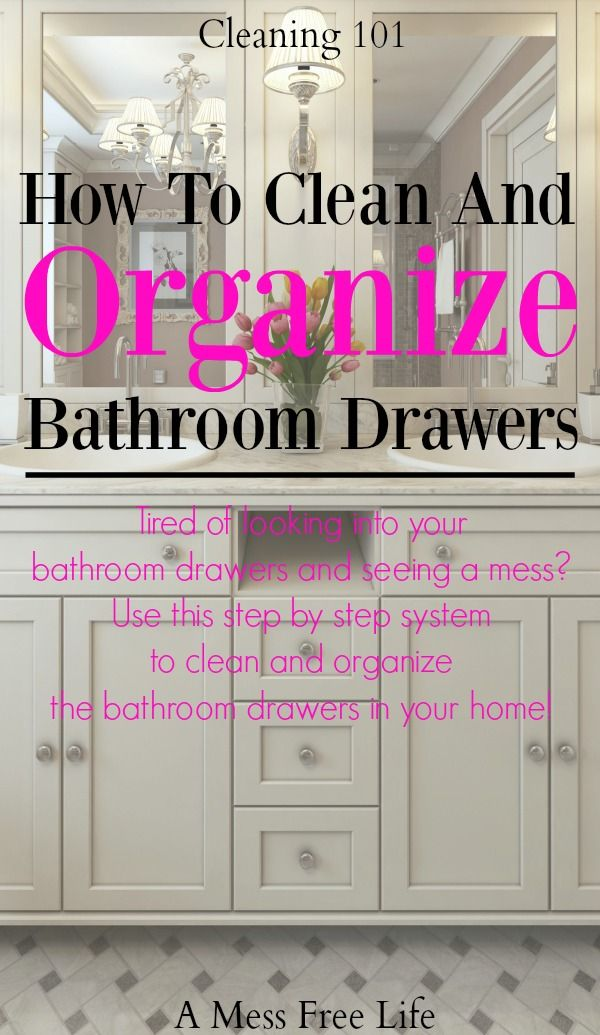 Are you tired of looking into your bathroom cabinets and seeing a disorganized mess? This step by step system will have you purging, cleaning and reorganizing those messy drawers. | Tidy | Cleaning | Hacks | Declutter | Spring Cleaning | Deep Cleaning |