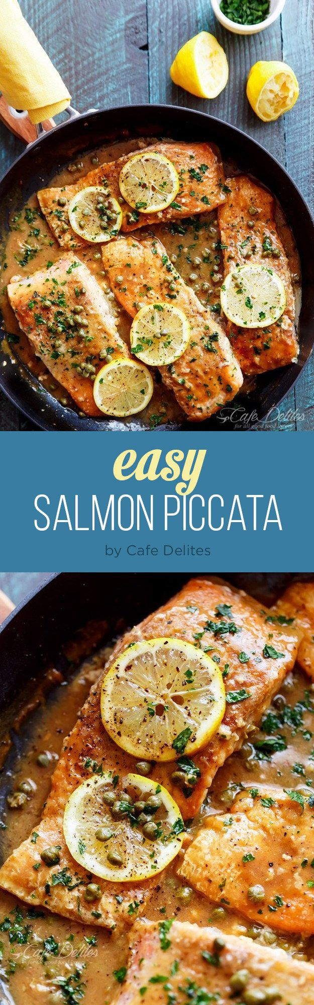 Easy Salmon Piccata | 7 Easy Dinners That Are Tasty AF