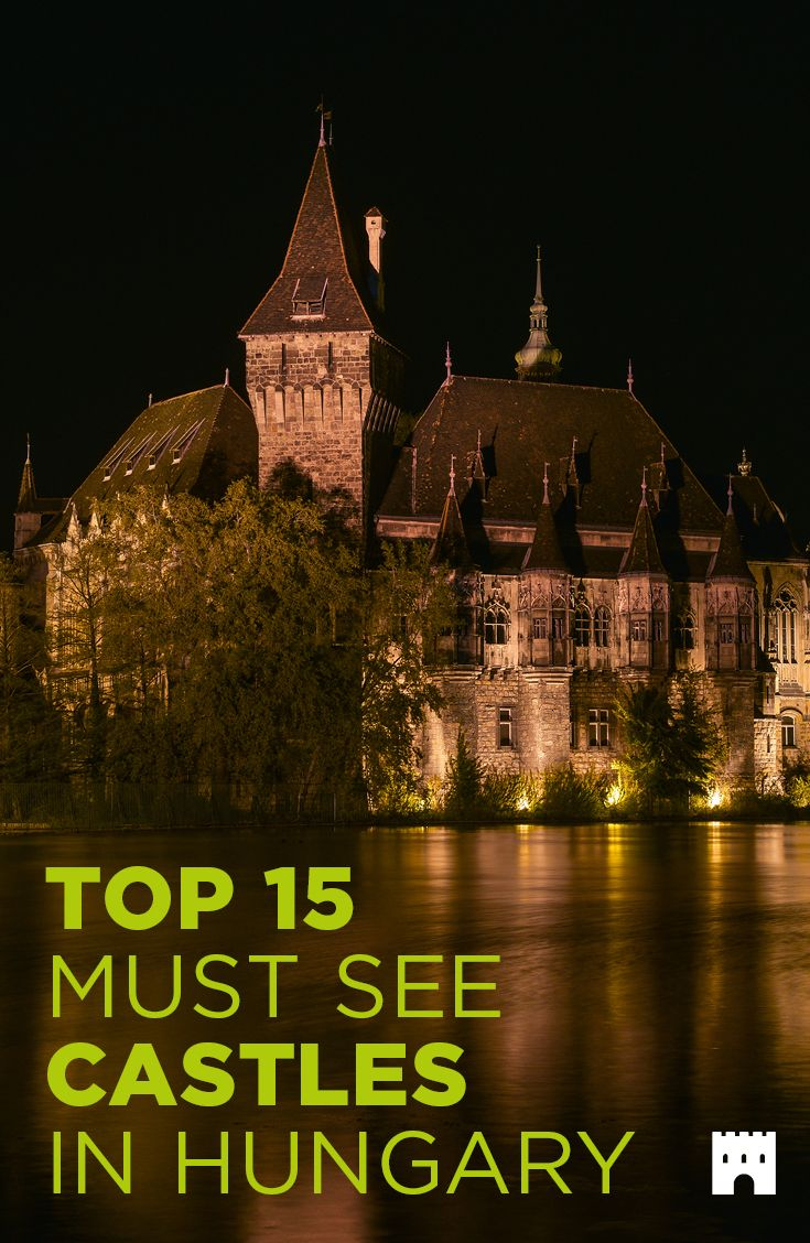 Top 15 must see castles in Hungary