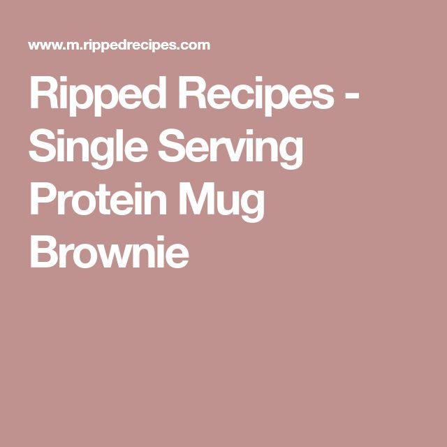 Ripped Recipes - Single Serving Protein Mug Brownie