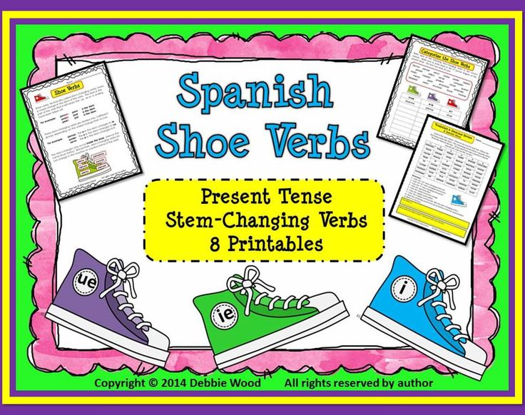 Spanish Present Tense Stem-Changing Verbs/ Shoe Verbs (Includes 8 Printables with Answer Keys)
