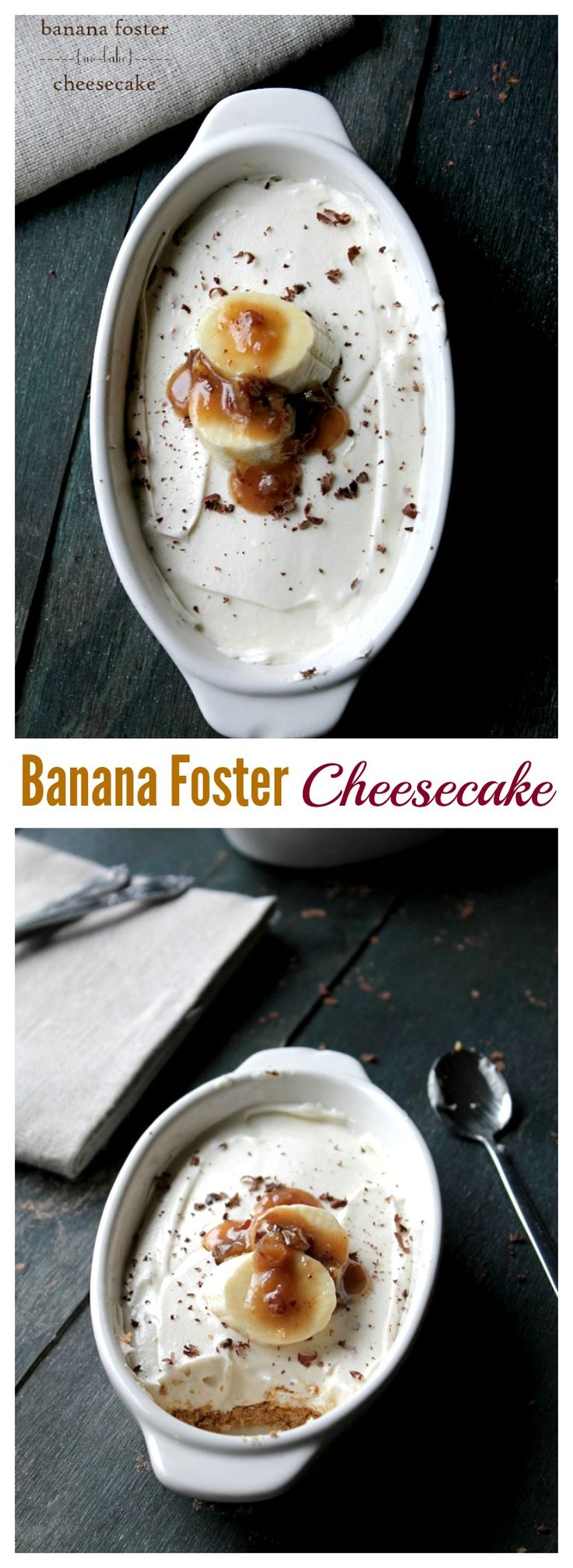 NO BAKE Banana Foster Cheesecake - So creamy and delicious, this cheesecake recipe is a must-have!